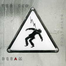 """David Lynch """"the Big Dream"""" Limited LP Available for Pre-Order"""